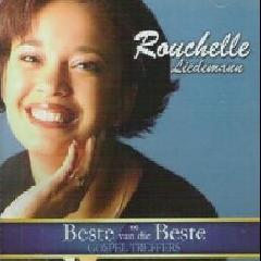 Liedemann, Rouchelle - Se Beste Van Die Beste Gospel Treffers (CD)