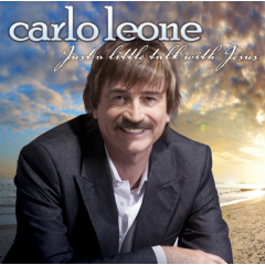 Carlo Leone - Just A Little Talk With Jesus (CD)