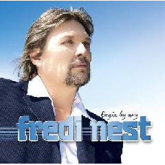 Fredi Nest - Begin By My (CD)