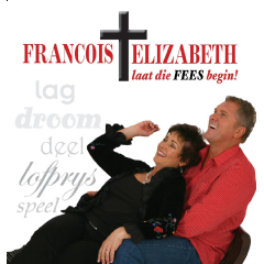 Francois & Elizabeth Fourie - Laat Die Fees Begin (CD)