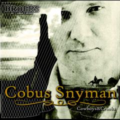 Broers-christo Cobus En Nic - Cowboys & Crooks (CD)