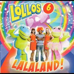 Lollos 6 - Lalaland! (CD)