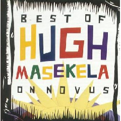 Hugh Masekela - Best Of Hugh Masekel - On Novus (CD)