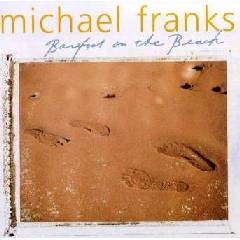 Michael Franks - Barefoot On The Beach (CD)