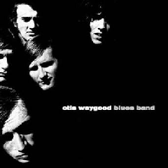 Waygood, Otis - Otis Waygood Blues Band (CD)