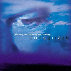Lesley Rae Dowling - Conspirare - Best Of Lesley Rae Dowling (CD)