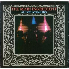 Main Ingredient - All Time Greatest Hits (CD)