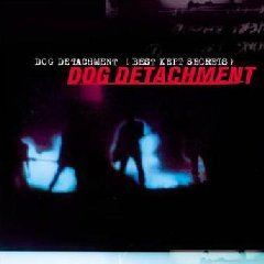 Dog Detachment - Best Kept Secrets (CD)