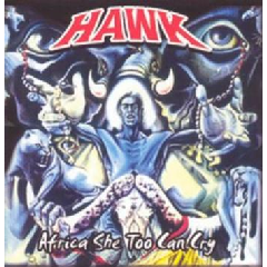 Hawk - Africa She too can cry (CD)