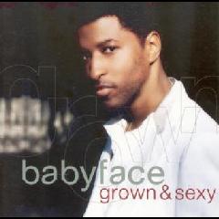 Babyface - Grown & Sexy (CD)