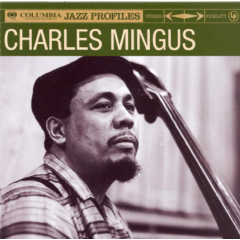 Mingus Charles - Columbia Jazz Profile (CD)