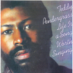 Pendergrass Teddy - Life Is A Song Worth Singing (CD)