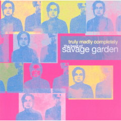 Savage Garden - Truly, Madly, Completely - Best Of Savage Garden (CD)