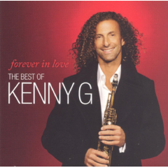 Kenny G - Forever In Love: The Best Of Kenny G (CD)