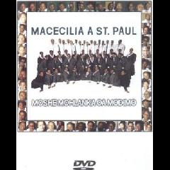 Macecilia A St Paul - Moshe Mohlanka Oa Modimo (DVD)