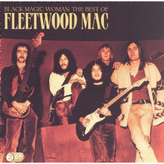 Fleetwood Mac - Black Magic Woman - Best Of Fleetwood Mac (CD)