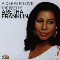 Franklin Aretha - A Deeper Love - Best Of Aretha Franklin (CD)