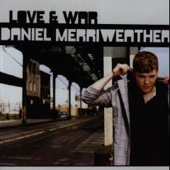 Merriweather Daniel - Love & War (CD)