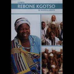 Rebone Kgotso - Re Kgopela Lerato (DVD)