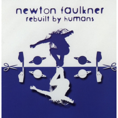 Faulkner, Newton - Rebuilt By Humans (CD)