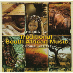The Best Of Traditional South African Music (CD)