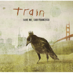 Train - Save Me, San Francisco (2nd Edition) (CD)
