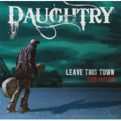 Daughtry - Leave This Town - Tour Edition (CD + DVD)