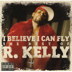 R.Kelly - I Believe I Can Fly - Best Of R.Kelly (CD)
