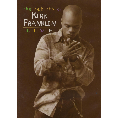 Franklin Kirk - The Rebirth Of Kirk Franklin - Live (DVD)