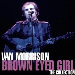 Van Morrison - Brown Eyed Girl - The Collection (CD)