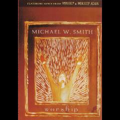 Smith, Michael W. - Worship (DVD)
