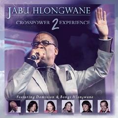 Hlongwane Jabu - Crosspower Experience 2 (CD)