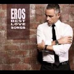 Ramazzotti Eros - Best Love Songs (CD)