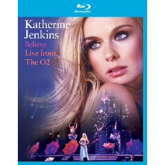 Jenkins Katherine - Believe  Live At The O2 (Blu-Ray)