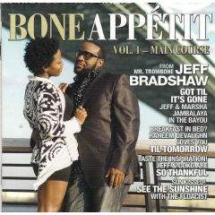 Jeff Bradshaw - Bone Appetit (CD)