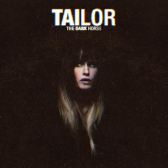Tailor - Dark Horse (Deluxe Edition) (CD)