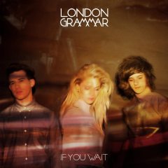 London Grammar - If You Wait (CD)
