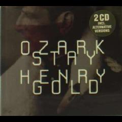 Ozark Henry - Stay Gold (CD)