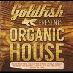 Goldfish Presents - Organic House - Various Artists (CD)