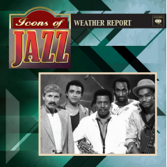 Weather Report - Icons Of Jazz (CD)