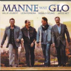 Manne Wat Glo - Manne Wat Glo (CD)