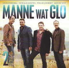 Manne Wat Glo - Manne Wat Glo 2 (CD)