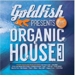 Goldfish Presents Organic House 3 - Various Artists (CD)