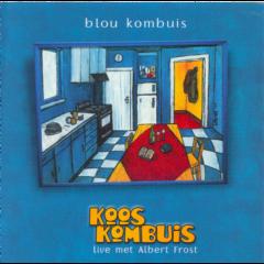 Blou Kombuis - Live Met Albert Frost