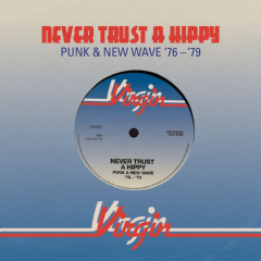 Never Trust A Hippy - Punk & New Wave 1976-1979 - Various Artists (CD)