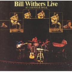 Bill Withers - Live At The Carnegie Hall (CD)