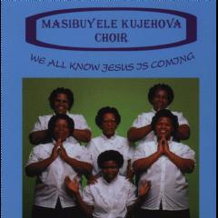 Masibuyele Ku Jehova - We All Know Jesus Is Coming (CD)