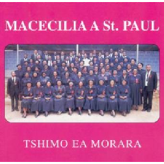 Macecilia A St.Paul - Tshimo Ea Morara (CD)
