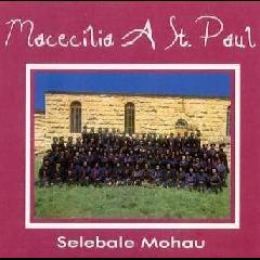Macecilia A St.Paul - Selebale Mohau (CD)