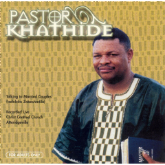 Pastor Khathide - Talking To Married Couples (CD)